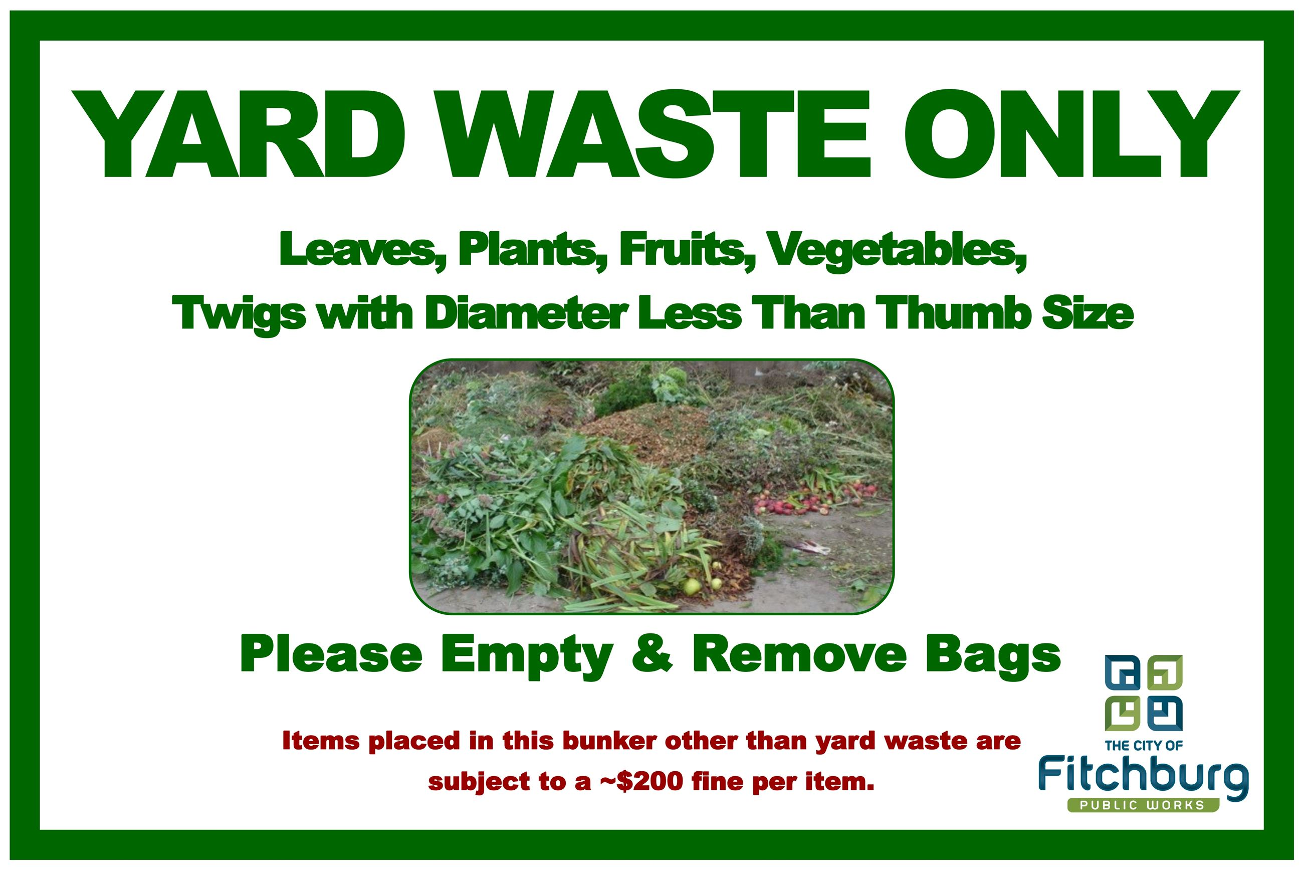 Yardwaste Only Aluminum Sign 6x4