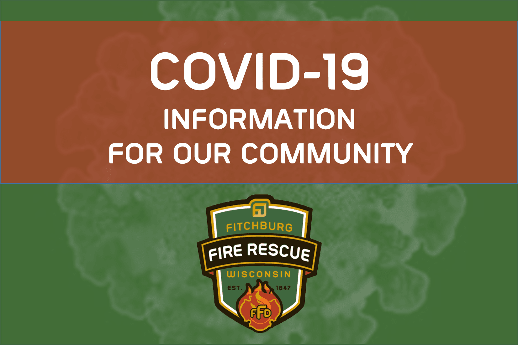 COVID-19 Information for our Community